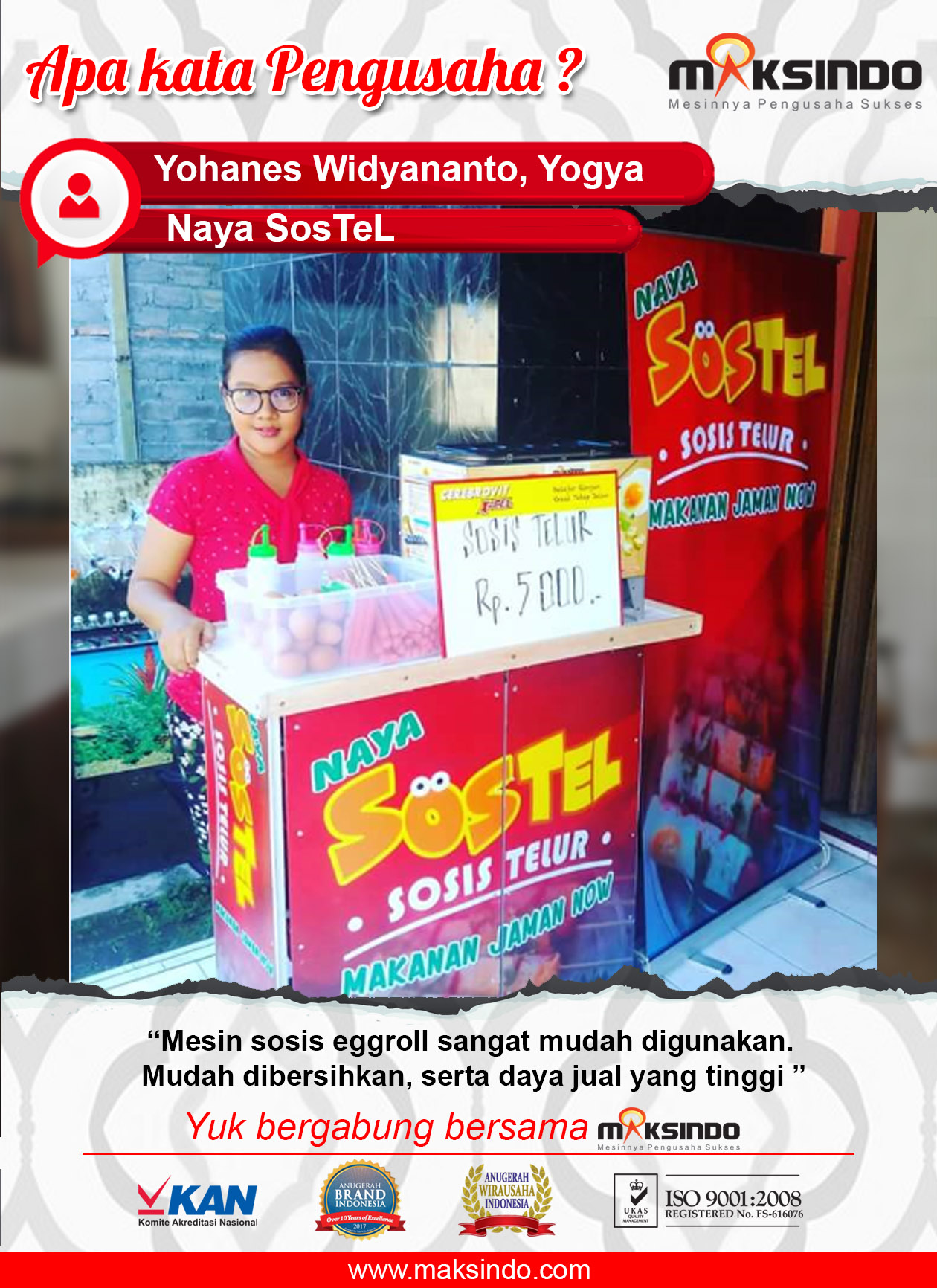 Naya SosTel : Pengusaha Sostel Yang Puas Dengan Mesin Egg Roll Dari Maksindo