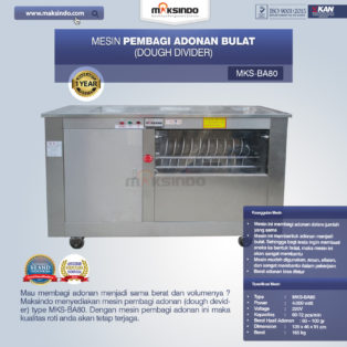 Jual Pembagi Adonan Bulat (Dough Divider) MKS-BA80 di Banjarmasin